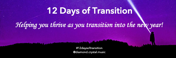 12 Days of Transition Diamond Crystal Music Promotion