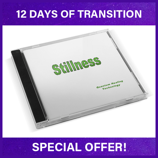 Stillness 12days of transition special